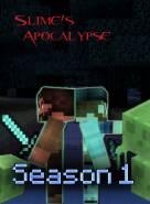 Minecraft Slime Apocalypse (1 Sezonas) (2012)